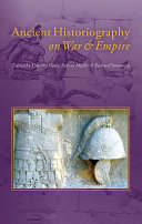 Ancient Historiography on War and Empire