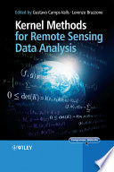 Kernel Methods for Remote Sensing Data Analysis Book