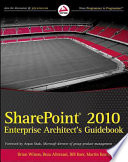 Sharepoint 2010 Enterprise Architect S Guidebook Book PDF