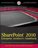 SharePoint 2010 Enterprise Architect s Guidebook