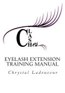 The Eyelash Extension Professional Training Manual