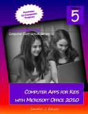 Computer Apps for Kids with Microsoft Office 2010