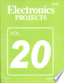 Electronics Projects Vol  20