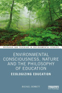 Environmental Consciousness  Nature and the Philosophy of Education