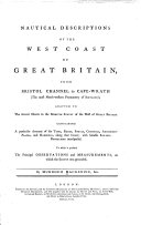 Nautical Descriptions of the West Coast of Great Britain, from Bristol Channel to Cape-Wrath