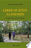 Leben im Jetzt: Alzheimer