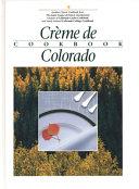 Crème de Colorado Cookbook