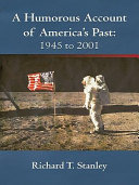 A Humorous Account of America's Past: 1945 to 2001 Pdf/ePub eBook