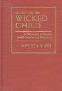 Respecting the Wicked Child Book PDF