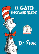 El Gato Ensombrerado (The Cat in the Hat Spanish Edition) Book
