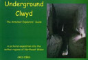 Underground Clwyd