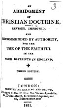 An Abridgement of Christian Doctrine  Revised and enlarged by R  C  i e  Richard Challoner