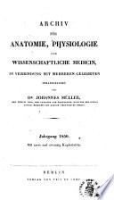 Archiv F  r Anatomie  Physiologie  und Wissenschaftliche Medicin