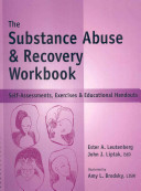 The Substance Abuse Recovery Workbook