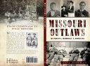 Missouri Outlaws  Bandits  Rebels   Rogues