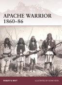 Apache Warrior 1860–86 Pdf/ePub eBook