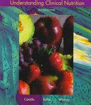 Understanding Clinical Nutrition Book