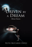 Driven by a Dream