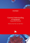 Current Understanding of Apoptosis
