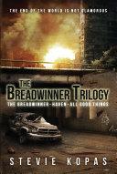 The Breadwinner Trilogy