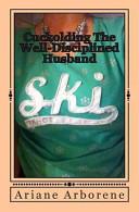 Cuckolding the Well-Disciplined Husband