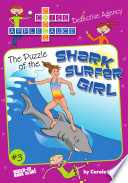 The Puzzle of the Shark Surfer Girl Book
