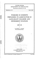 Workers in Subjects Pertaining to Agriculture in Land grant Colleges and Experiment Stations  1937 38