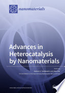 Advances in Heterocatalysis by Nanomaterials Book