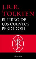 El Libro de los Cuentos Perdidos, 1. Historia de la Tierra Media, I