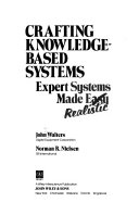 Crafting Knowledge Based Systems