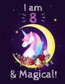 Unicorn Sketchbook I Am 8   Magical