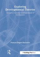 Exploring Developmental Theories