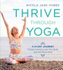 Thrive Through Yoga [Pdf/ePub] eBook