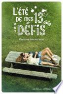 L été De Mes 13 Défis [Pdf/ePub] eBook