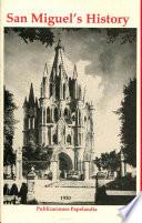 San Miguel S History