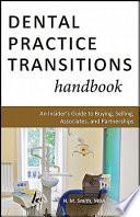 Dental Practice Transitions Handbook