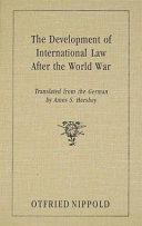 The Development of International Law After the World War