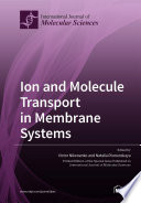 Ion and Molecule Transport in Membrane Systems