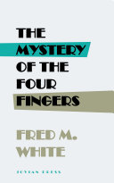 The Mystery of the Four Fingers Pdf/ePub eBook