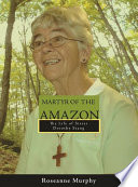 Martyr Of The Amazon Book PDF