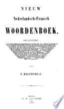 Nieuw Nederlandsch-Fransch en Fransch-Nederlandsch woordenboek