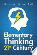 Elementary Thinking for the 21st Century
