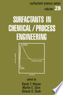 Surfactants in Chemical Process Engineering