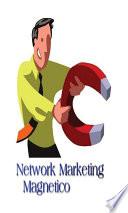Network Marketing Magnetico