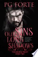 Old Sins  Long Shadows