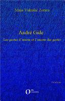 Pdf André Gide : Les gestes d'amour et l'amour des gestes Telecharger
