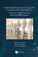 Magnesium and Its Alloys as Implant Materials