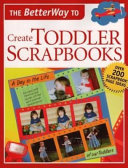 The Betterway to Create Toddler Scrapbooks