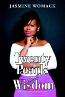 Twenty Pearls of Wisdom: A Woman's Guide to Self-Preservation