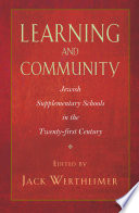 Learning and Community  : Jewish Supplementary Schools in the Twenty-first Century